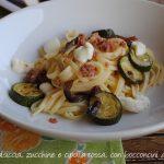 Linguine verrigni con salsiccia, zucchine trifolate e casatella.