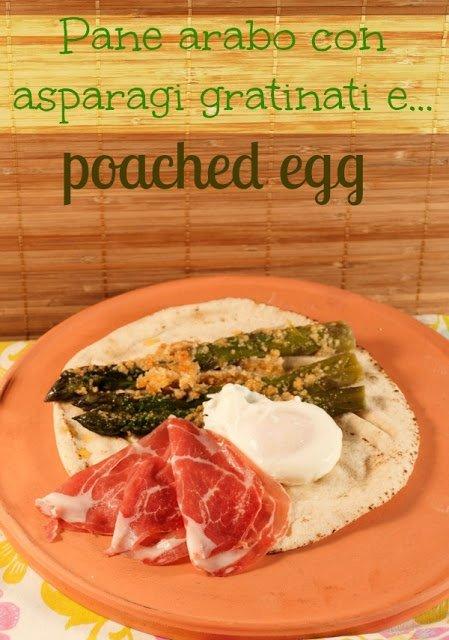 """Pane Arabo ripieno di Asparagi, coppa e """"Poached Egg"""""""